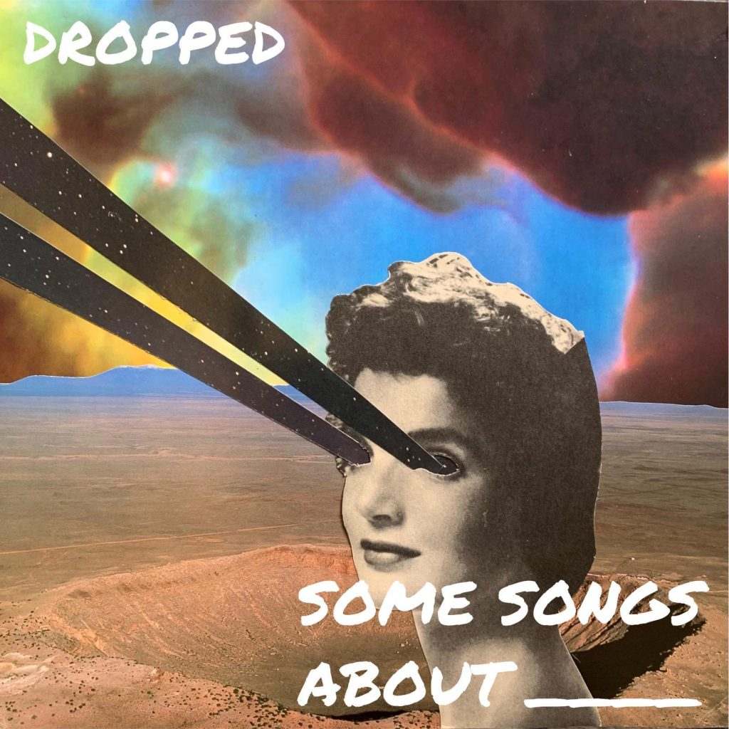 EP Some Songs About ____ - Dropped Cover